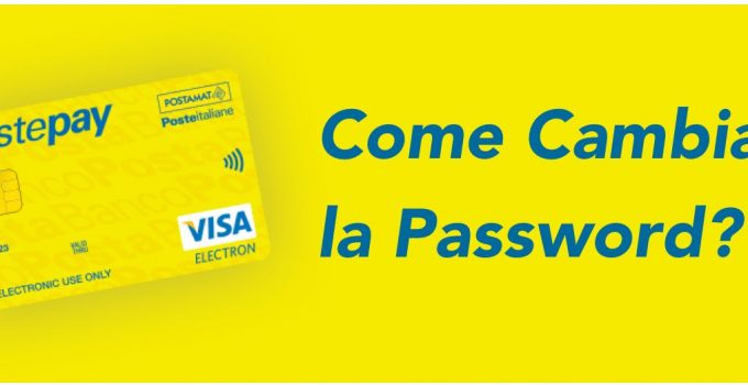 Come Cambiare la Password alla PostePay