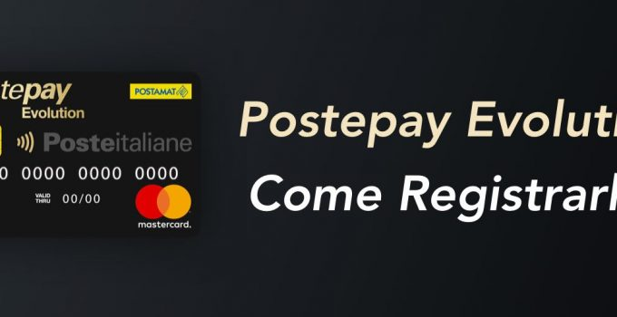 Come Registrare la Postepay Evolution