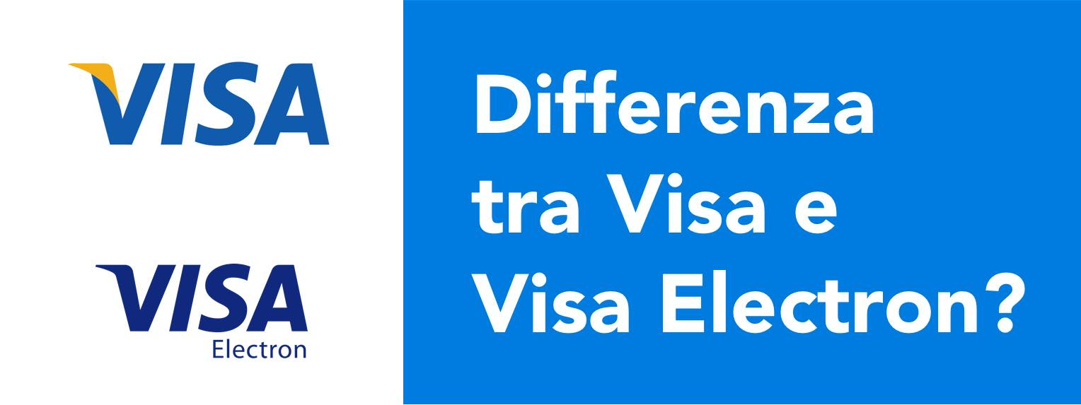 Differenza tra Visa e Visa Electron